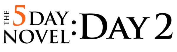 5day novel day 2